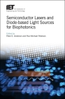 Semiconductor Lasers and Diode-Based Light Sources for Biophotonics Cover Image