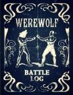 Werewolf Battle Log: Faux Vintage Sketchbook/Notebook Cover Image