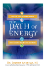 The Path of Energy: Awaken Your Personal Power and Expand Your Consciousness Cover Image
