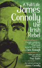 A Full Life: James Connolly the Irish Rebel (PM Pamphlet) Cover Image