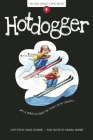 Hotdogger (Aldo Zelnick Comic Novel #8) Cover Image