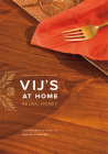 Vij's at Home: Relax, Honey: The Warmth & Ease of Indian Cooking Cover Image
