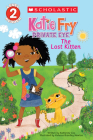 Katie Fry, Private Eye #1: The Lost Kitten (Scholastic Reader, Level 2) Cover Image