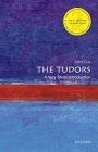 The Tudors: A Very Short Introduction (Very Short Introductions) Cover Image
