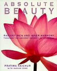 Absolute Beauty: Radiant Skin and Inner Harmony Through the Ancient Secrets of Ayurveda Cover Image