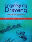 Engineering Drawing: Principles and Applications Cover Image