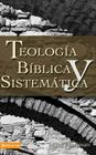 Thelogia Biblica y Sistematica Cover Image