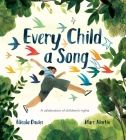 Every Child a Song: A Celebration of Children's Rights Cover Image