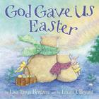 God Gave Us Easter (God Gave Us...) Cover Image