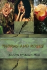 Shundra Henderson Thorns and Roses Cover Image