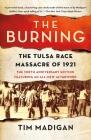The Burning: The Tulsa Race Massacre of 1921 Cover Image