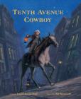 Tenth Avenue Cowboy Cover Image