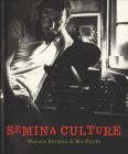 Semina Culture: Wallace Berman & His Circle Cover Image