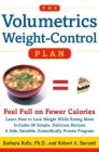 The Volumetrics Weight-Control Plan: Feel Full on Fewer Calories Cover Image