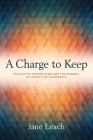 A Charge to Keep: Reflective Supervision and the Renewal of Christian Leadership Cover Image