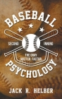 Baseball Psychology: The Gray Matter Factor - Second Inning Cover Image