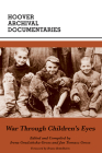 War Through Children's Eyes: The Soviet Occupation of Poland and the Deportations, 1939–1941 Cover Image