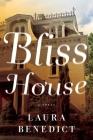 Bliss House: A Novel Cover Image