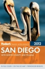Fodor's San Diego: with North County and Tijuana Cover Image