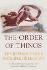 The Order of Things: The Realism of the Principle of Finality Cover Image