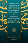 The Obligation of Implementing the Sunnah and Deeming Whoever Rejects It of Disbelief Cover Image