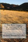 The Blue Light at the Center of Creation People Cover Image