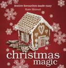 Christmas Magic: Festive Favourites Made Easy Cover Image