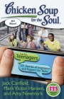 Chicken Soup for the Soul: Just for Teenagers: 101 Stories of Inspiration and Support for Teens Cover Image