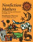 Nonfiction Matters: Reading, Writing, and Research in Grades 3-8 Cover Image