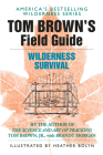 Tom Brown's Field Guide to Wilderness Survival Cover Image