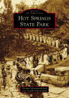 Hot Springs State Park (Images of America) Cover Image