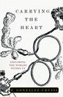 Carrying the Heart: Exploring the Worlds Within Us Cover Image
