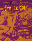 Struck Gold: California Gold Rush Cover Image