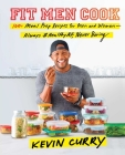 Fit Men Cook: 100+ Meal Prep Recipes for Men and Women—Always #HealthyAF, Never Boring Cover Image