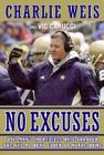 No Excuses: One Man's Incredible Rise Through the NFL to Head Coach of Notre Dame Cover Image