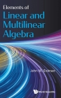 Elements of Linear and Multilinear Algebra Cover Image