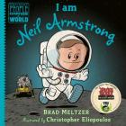 I am Neil Armstrong (Ordinary People Change the World) Cover Image