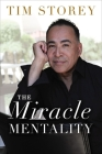 The Miracle Mentality: Tap Into the Source of Magical Transformation in Your Life Cover Image