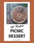 365 Picnic Dessert Recipes: A Timeless Picnic Dessert Cookbook Cover Image