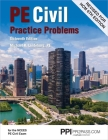 PPI PE Civil Practice Problems, 16th Edition – Comprehensive Practice for the NCEES PE Civil Exam Cover Image