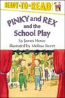 Pinky and Rex and the School Play (Pinky & Rex) Cover Image