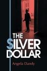 The Silver Dollar Cover Image