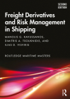 Freight Derivatives and Risk Management in Shipping (Routledge Maritime Masters) Cover Image