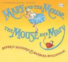 Mary and the Mouse, The Mouse and Mary Cover Image