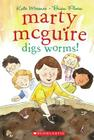 Marty McGuire Digs Worms! - Audio Library Edition Cover Image