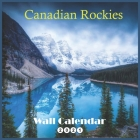 Canadian Rockies: 2021 Wall & Office Calendar, 12 Month Calendar Cover Image
