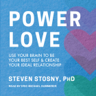 Empowered Love: Use Your Brain to Be Your Best Self and Create Your Ideal Relationship Cover Image