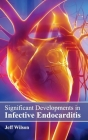 Significant Developments in Infective Endocarditis Cover Image