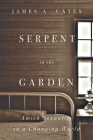 Serpent in the Garden: Amish Sexuality in a Changing World Cover Image