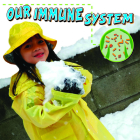 Our Immune System (Our Bodies (Discovery Library)) Cover Image